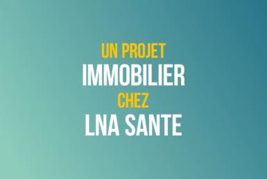 projet-immobilier-lna-sante