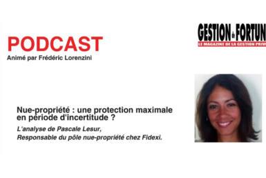 Podcast Nue-propriété Gestion de Fortune